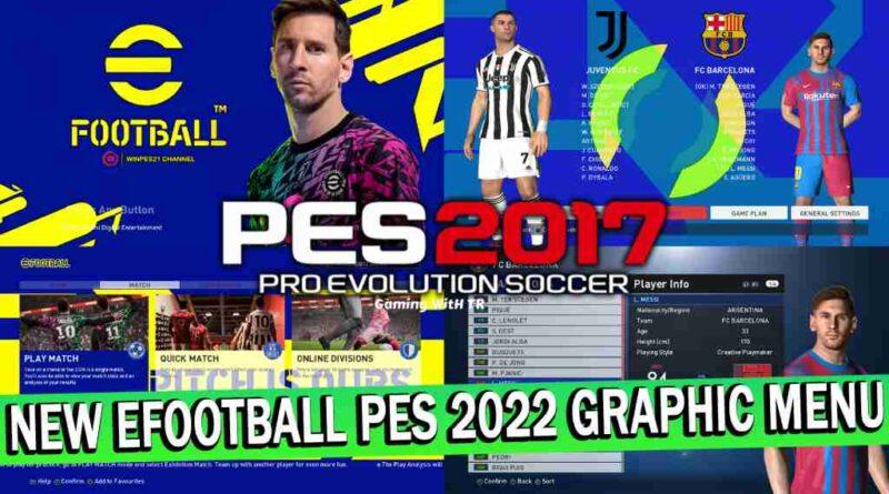 PES 2017 NEW EFOOTBALL PES 2022 GRAPHIC MENU
