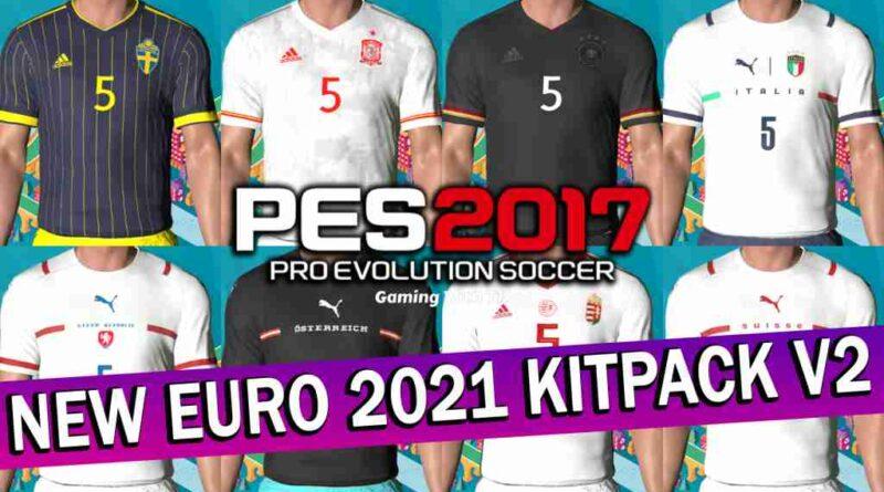 PES 2017 NEW EURO 2021 KITPACK V2