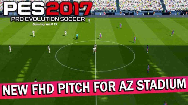 PES 2017 NEW FHD PITCH FOR AZ STADIUM