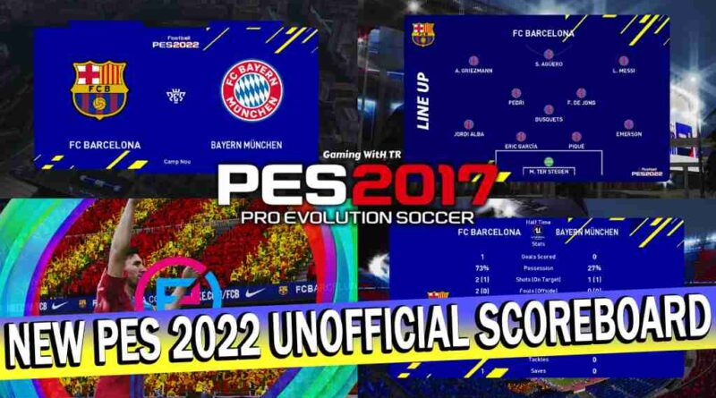 PES 2017 NEW PES 2022 UNOFFICIAL SCOREBOARD