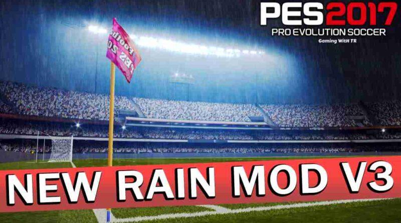 PES 2017 NEW RAIN MOD V3