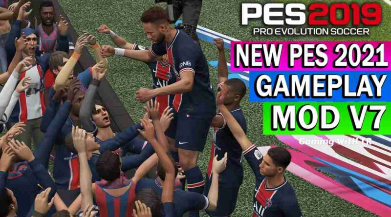 PES 2019 NEW PES 2021 GAMEPLAY MOD V7
