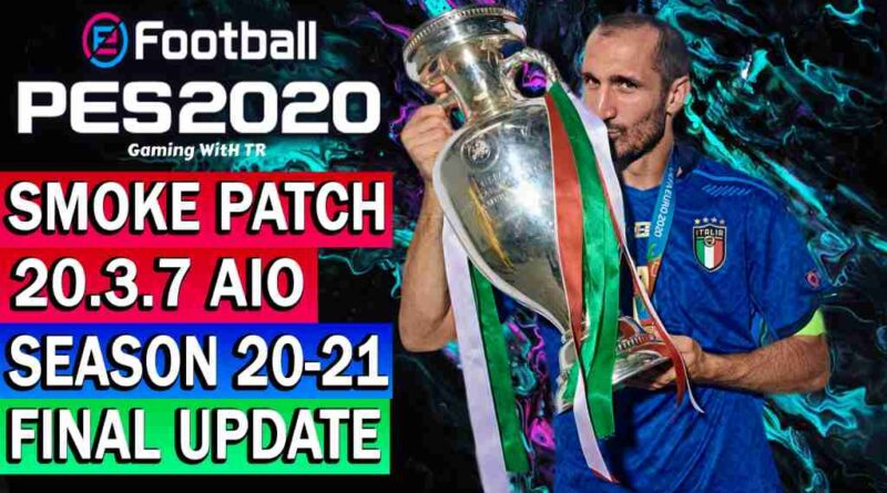 PES 2020 NEW OFFICIAL SMOKE PATCH 20.3.7 AIO