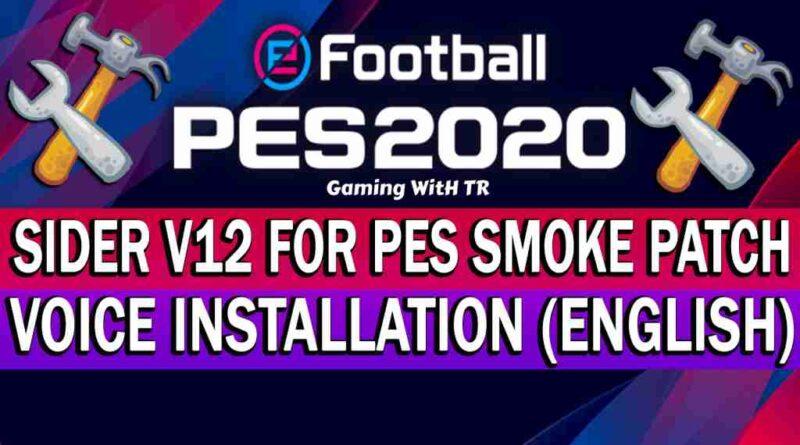 PES 2020 SIDER V12 FOR PES SMOKE PATCH