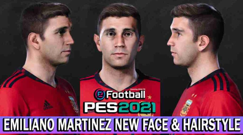 PES 2021 EMILIANO MARTINEZ NEW FACE & HAIRSTYLE