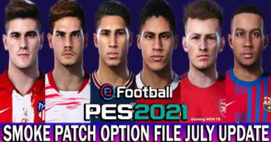PES 2021 LATEST OPTION FILE 2021 SMOKE PATCH 21.3.6 JULY UPDATE UNOFFICIAL