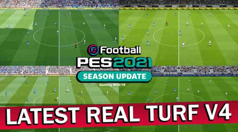PES 2021 LATEST REAL TURF V4 HIGH DETAILED PITCH