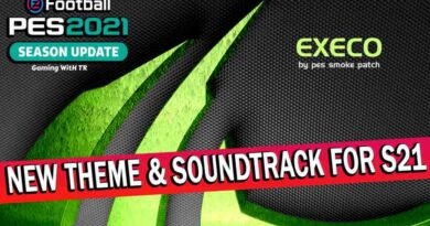 PES 2021 NEW THEME & SOUNDTRACK FOR SMOKE PATCH