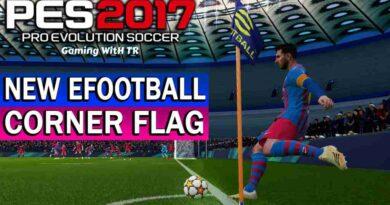 PES 2017 NEW EFOOTBALL CORNER FLAG
