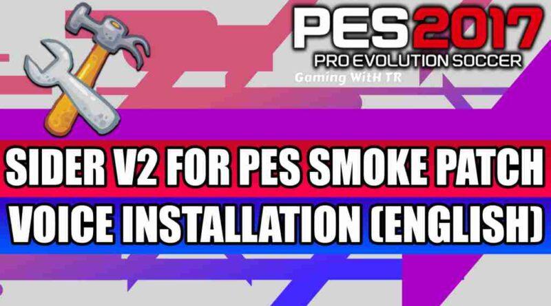 PES 2017 SIDER V2 FOR PES SMOKE PATCH