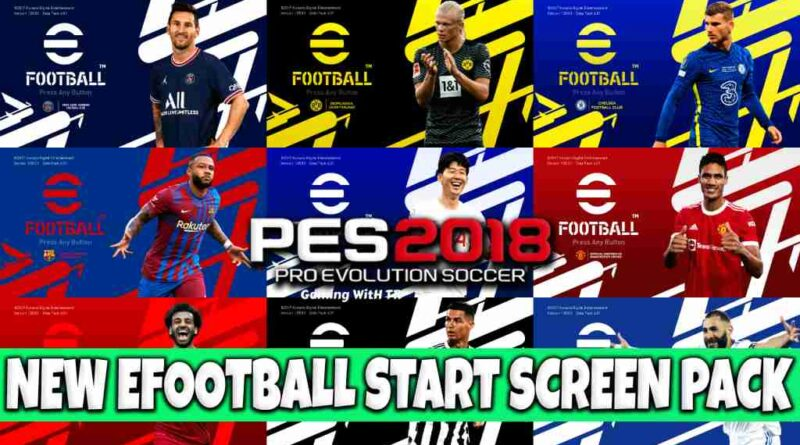 PES 2018 NEW EFOOTBALL START SCREEN PACK