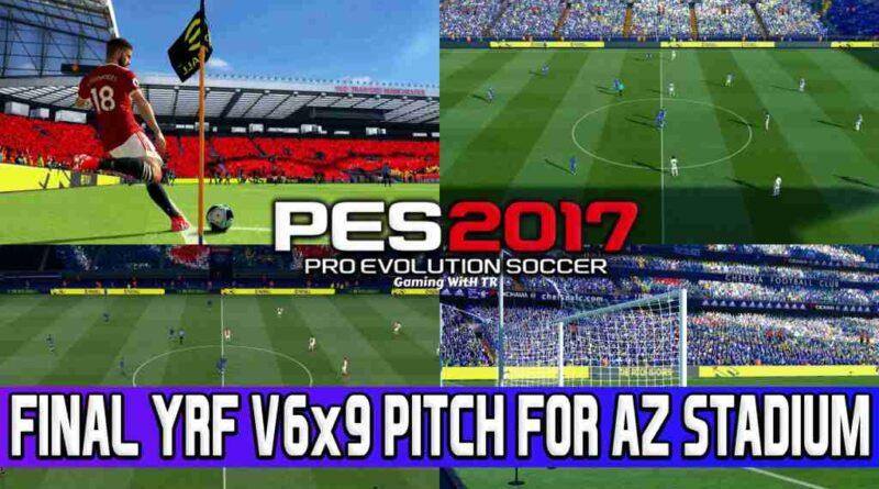 PES 2017 FINAL YRF V6x9 PITCH