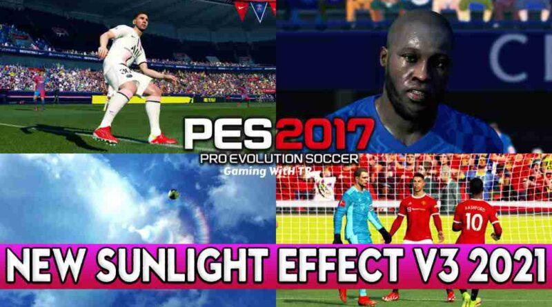 PES 2017 NEW SUNLIGHT EFFECT V3 2021
