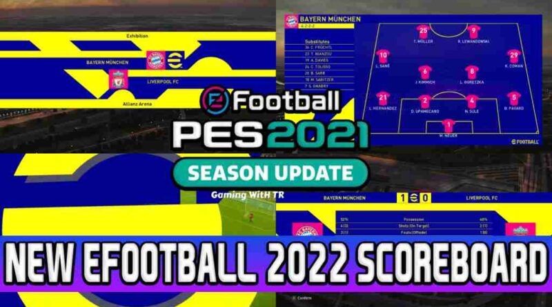 PES 2021 NEW EFOOTBALL 2022 SCOREBOARD WITH REPLAY LOGO