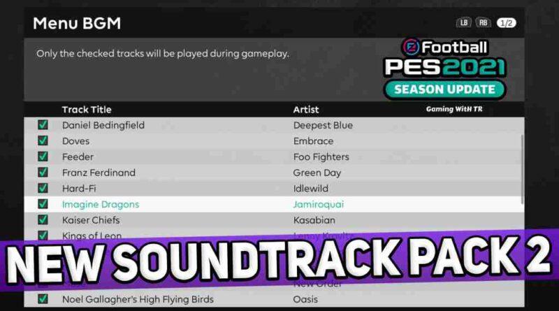 PES 2021 NEW SOUNDTRACK PACK 2