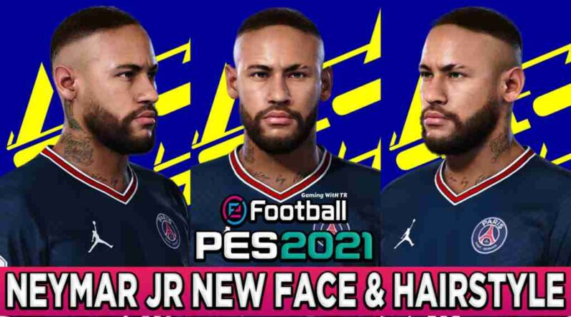 PES 2021 NEYMAR JR NEW FACE & HAIRSTYLE SEPTEMBER 2021 UPDATE
