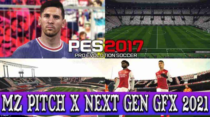 PES 2017 MZ PITCH X NEXT GEN GFX 2021