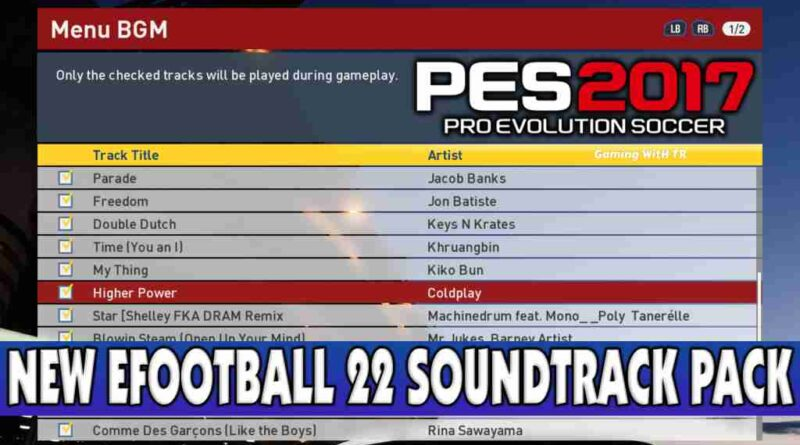 PES 2017 NEW EFOOTBALL 22 SOUNDTRACK PACK