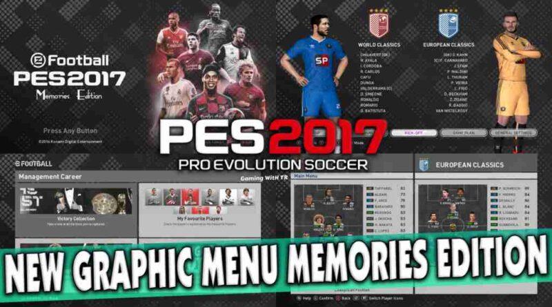 PES 2017 NEW GRAPHIC MENU MEMORIES EDITION